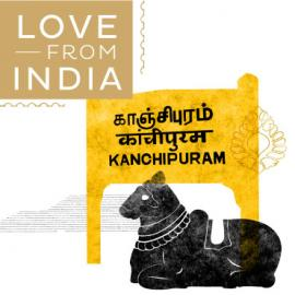 With love, from India - Kanchipuram